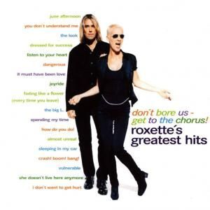roxette-s-greatest-hits-don-t-bore-us-get-to-the-chorus.jpg